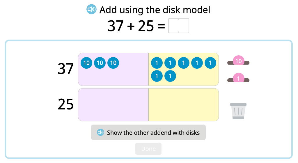 Add 2-digit numbers with and without exchanging using a disk model