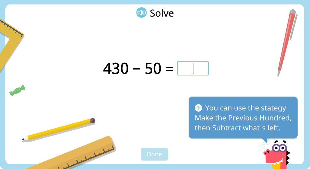 Subtract a 2-digit round number from a 3-digit round number using mental math