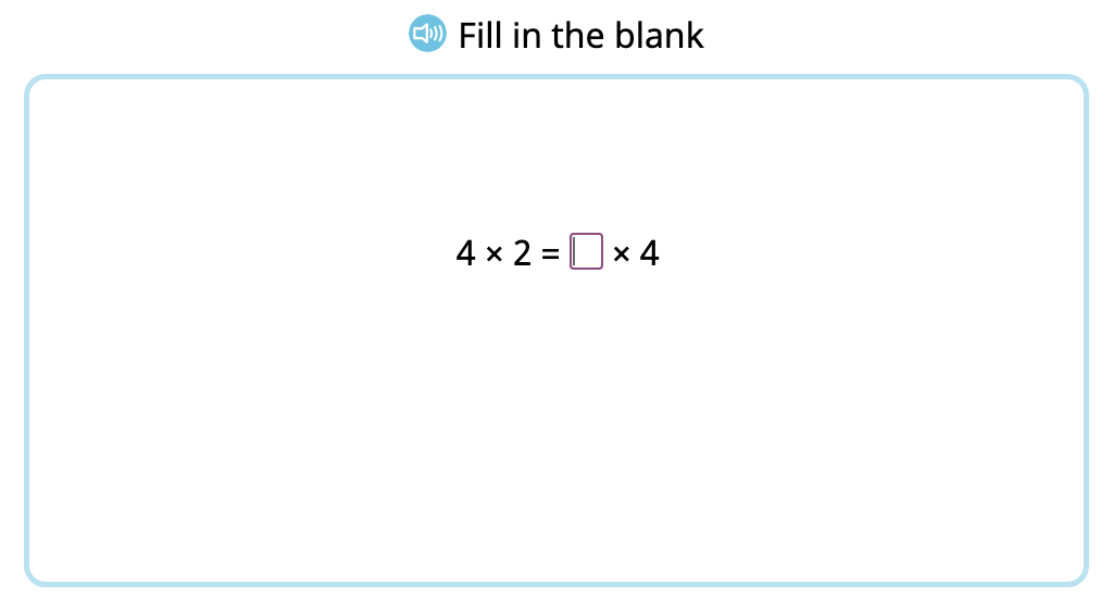 Complete equations to show the commutative property of multiplication by 2 (Level 1)