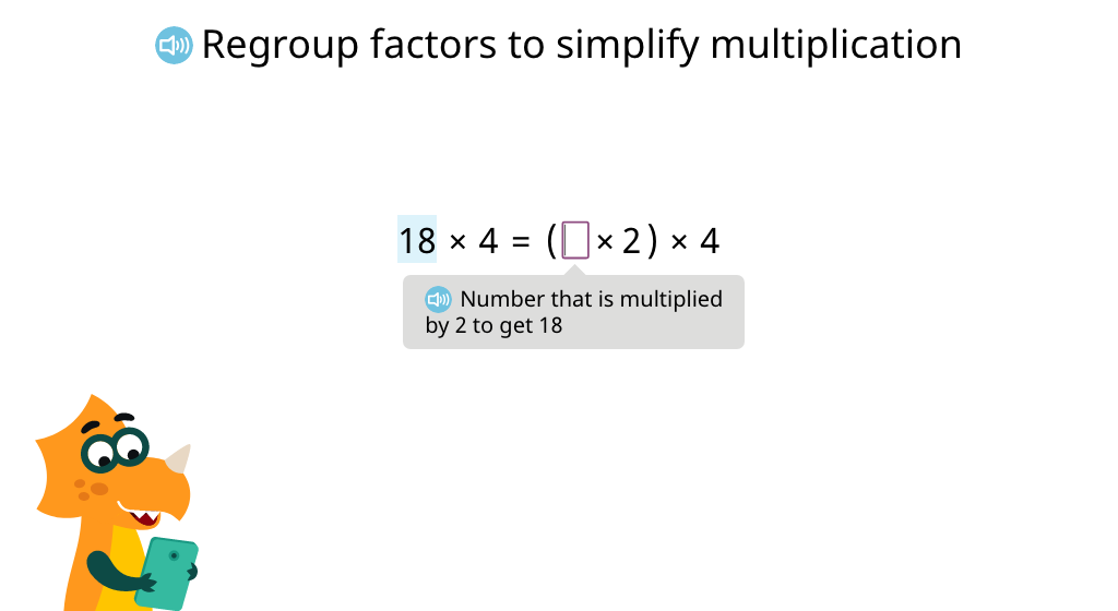 Re-group factors with parentheses as a strategy to solve multi-step multiplication equations (Part 1)