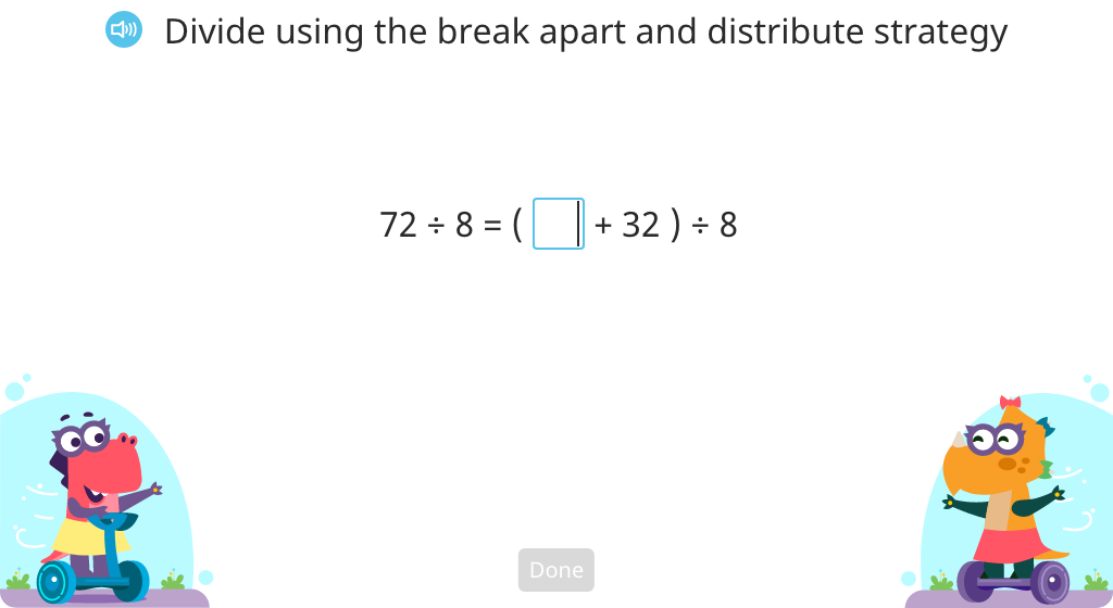 Solve division equations using the break apart and distribute strategy (Part 2)