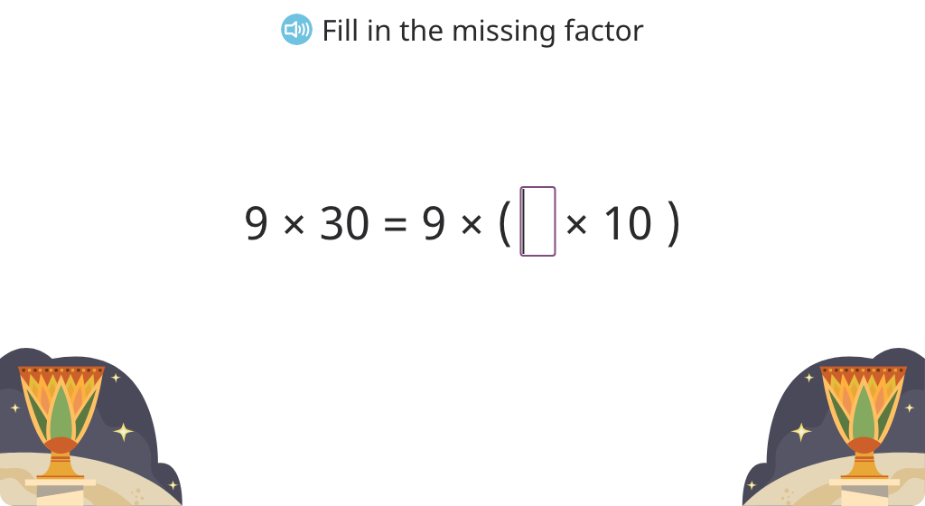 Use properties of multiplication to simplify and solve equations