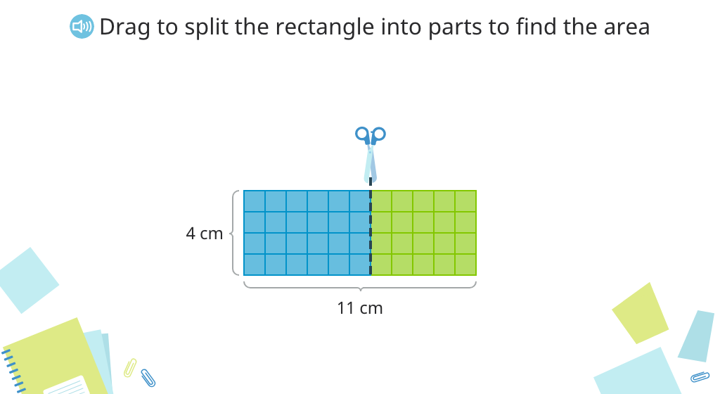 Use the distributive property of multiplication to find the area of a rectangle split into smaller parts