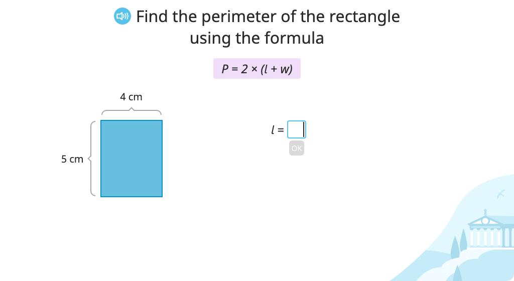 Determine the perimeter of a rectangle using the formula P = 2 x (l + w)