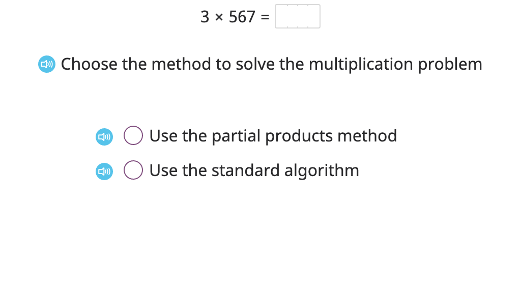Solve a single multiplication equation using both partial products and the standard algorithm