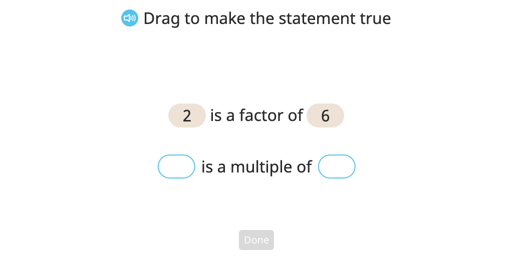 Identify the relationship between factors, multiples, and divisible by