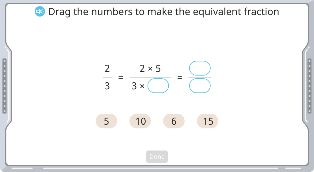 Complete the numerator or denominator in a larger equivalent fraction