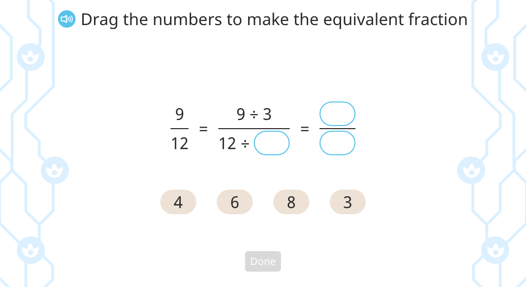 Complete the numerator or denominator in a smaller equivalent fraction