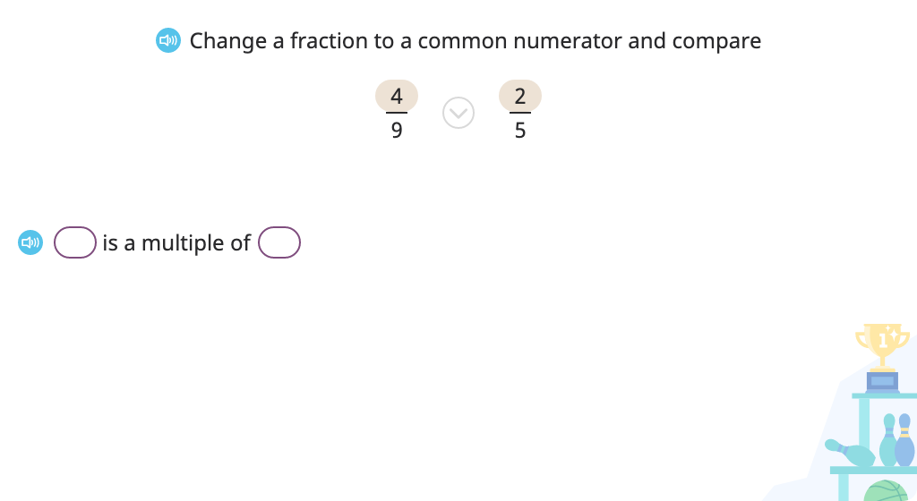 Compare fractions by finding a common numerator or denominator (when one is a multiple of the other)