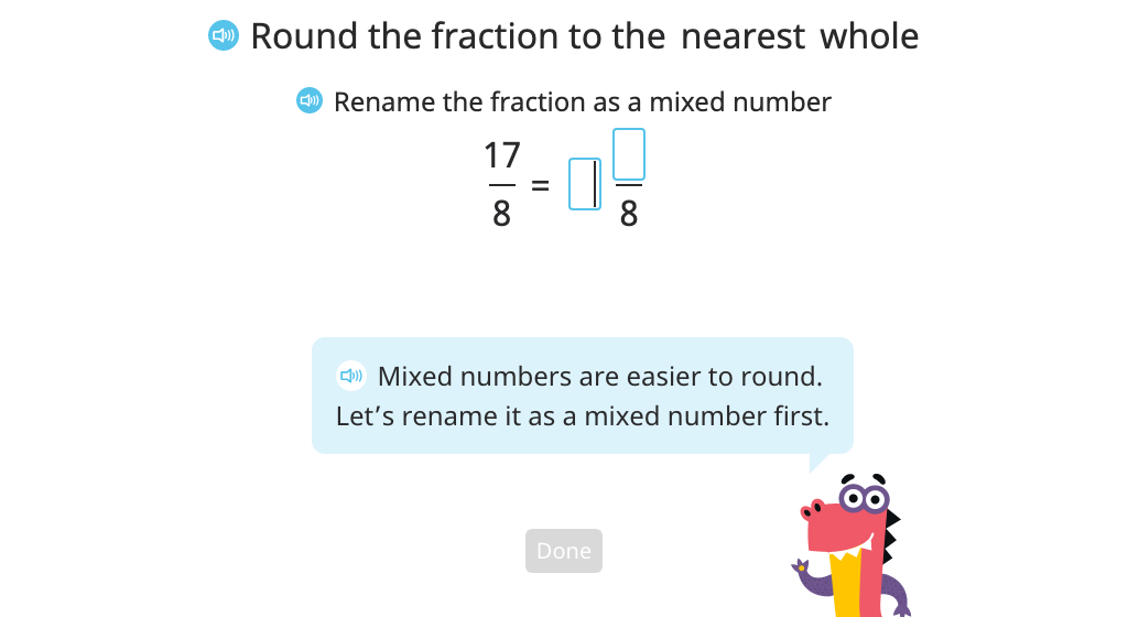Round an improper fraction to the nearest whole by converting it to a mixed number