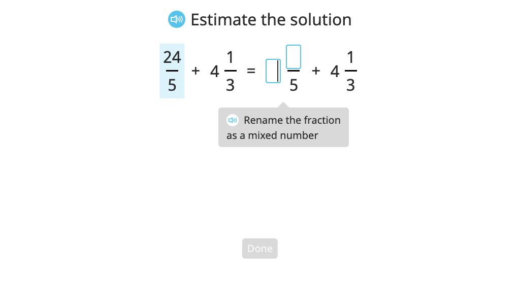 Estimate the sum or difference of a mixed number and an improper fraction by converting the fraction to a mixed number