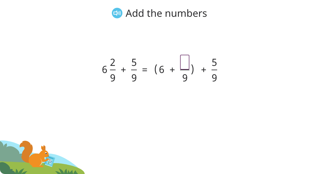 Add a mixed number to a fraction with the same denominator