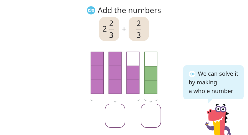 Add a mixed number to a fraction with the same denominator by completing the whole (Level 1)