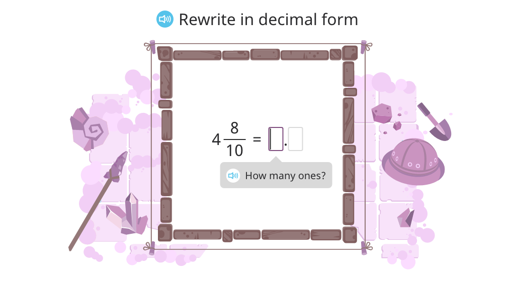 Rewrite a mixed number with tenths as a decimal, and vice versa