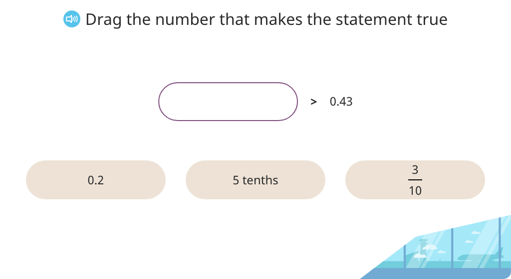 Complete an inequality by choosing a mixed number, decimal, or decimal in unit form