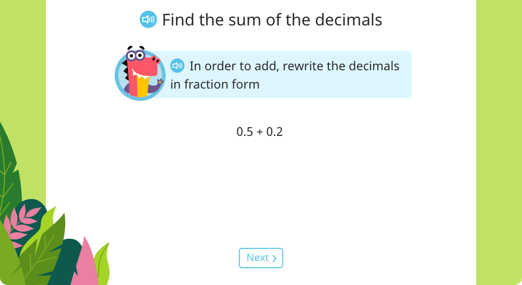 Rewrite decimals in fraction form to add
