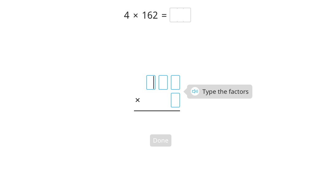 Multiply using the standard algorithm (1-digit by 3-digit)