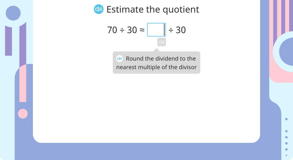 Estimate the quotient, then solve using long division with a 1-digit quotient (Part 1)