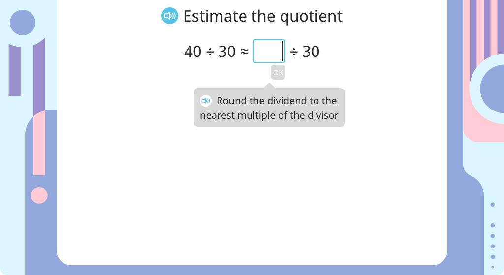 Estimate the quotient, then solve using long division with a 1-digit quotient (Part 2)