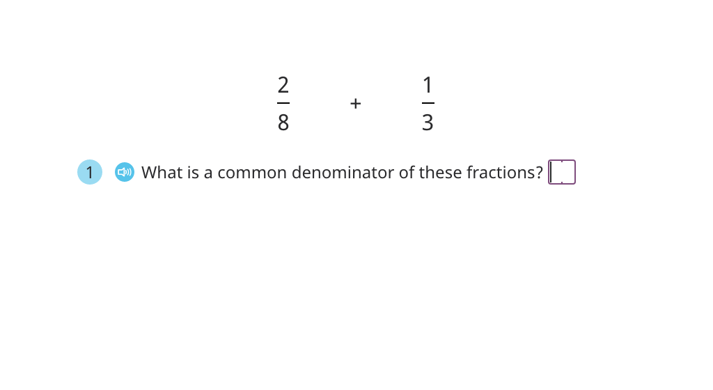 Add fractions with unlike denominators and rewrite the sum in simplest form (Part 1)