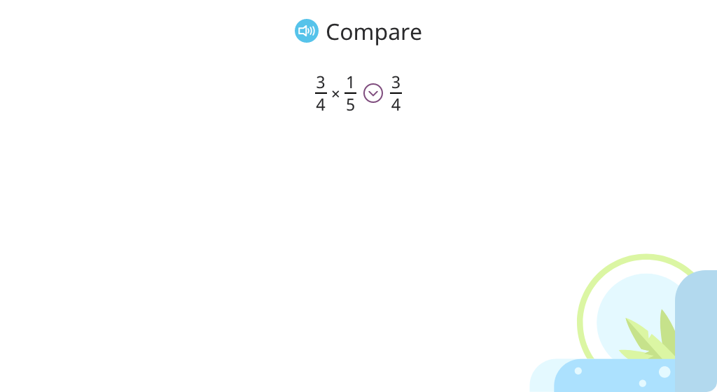 Determine the outcome of multiplication using <, =, or > (Part 3)