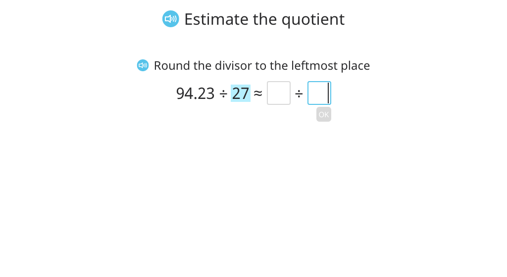 Estimate the quotient of a decimal number divided by a 2-digit number (Level 1)