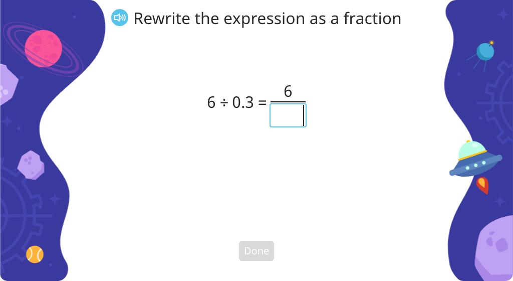 Convert fractions with decimal denominators to fractions with whole number denominators (Level 1)