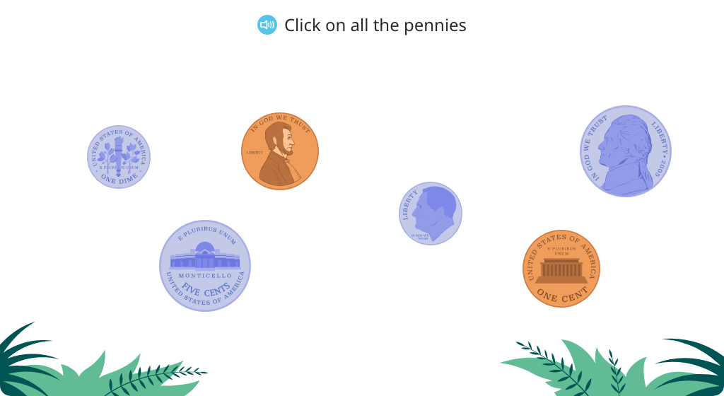 Identify a penny, nickel, or dime based on color or size