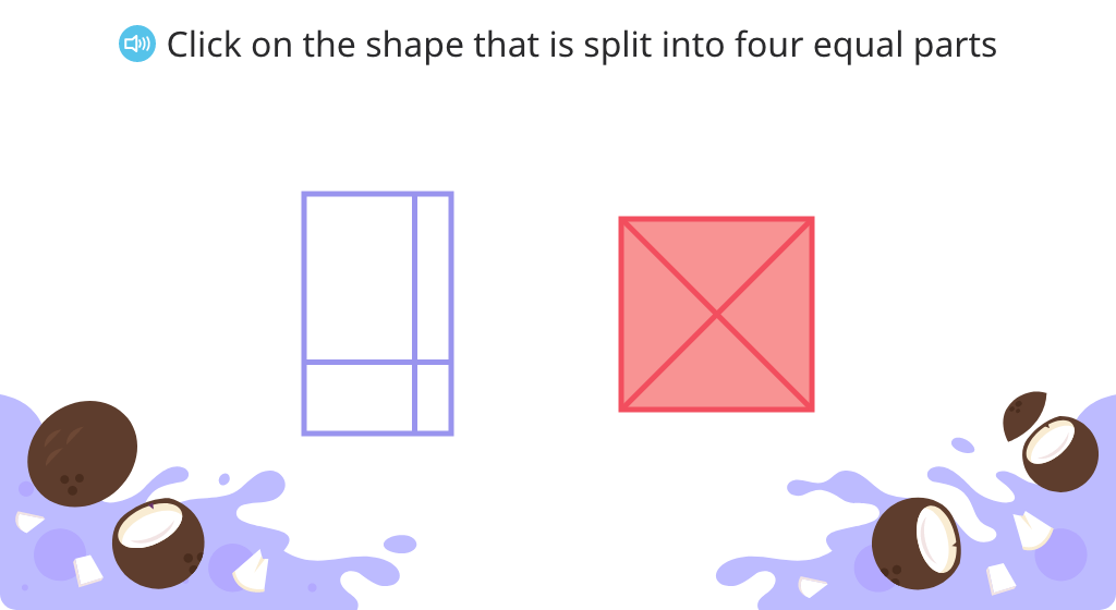 Identify shapes that are split into fourths and split shapes into fourths